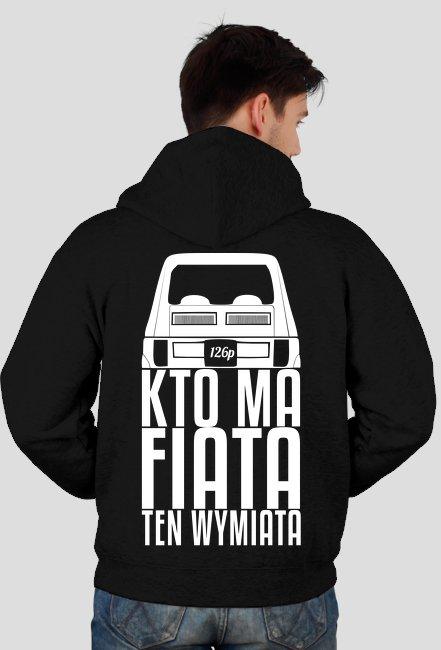 126p - Kto ma Fiata ten wymiata bluza rozpinana