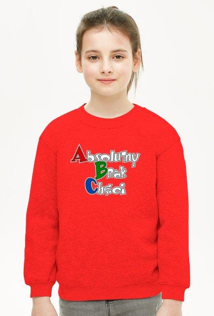 ABC Absolutny Brak Chęci - Bluzy dziecięce z nadrukiem w promocji
