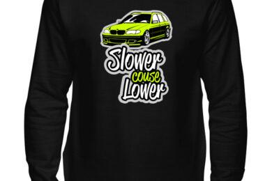 BMW E46 - Slower couse Lower - bluza męska klasyczna z nadrukiem