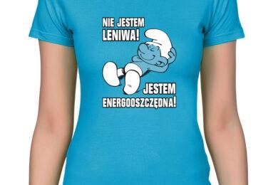 Nie jestem leniwa! Jestem energooszczędna! - koszulka / bluzka damska z nadrukiem