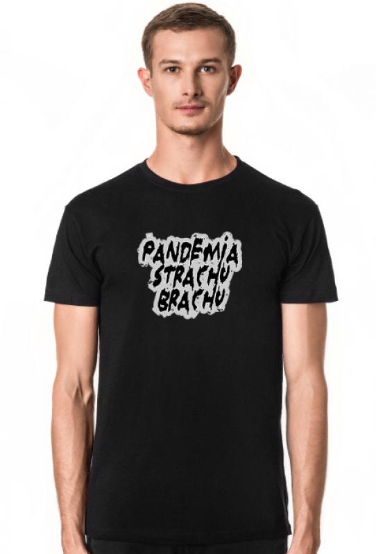 T-shirt antyszczepionkowy - Pandemia strachu brachu - nadruk na koszulce